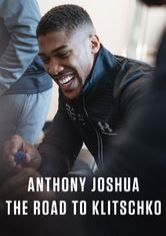 Anthony Joshua: The Road to Klitschko