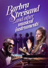 Barbra Streisand... and Other Musical Instruments