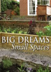 Big Dreams, Small Spaces