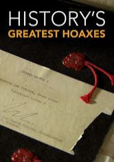 History's Greatest Hoaxes