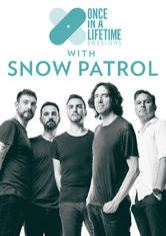 Once in a Lifetime Sessions with Snow Patrol