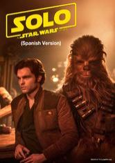 Solo: A Star Wars Story (Spanish Version)