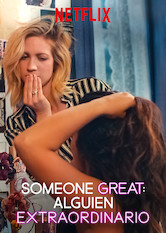 Someone Great: Alguien extraordinario