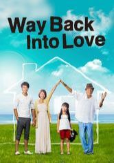 Way Back Into Love: De vuelta a casa